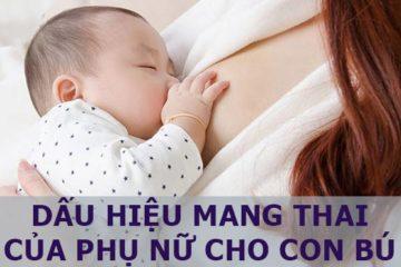 Những dấu hiệu nhận biết phụ nữ mang thai khi vẫn đang cho con bú