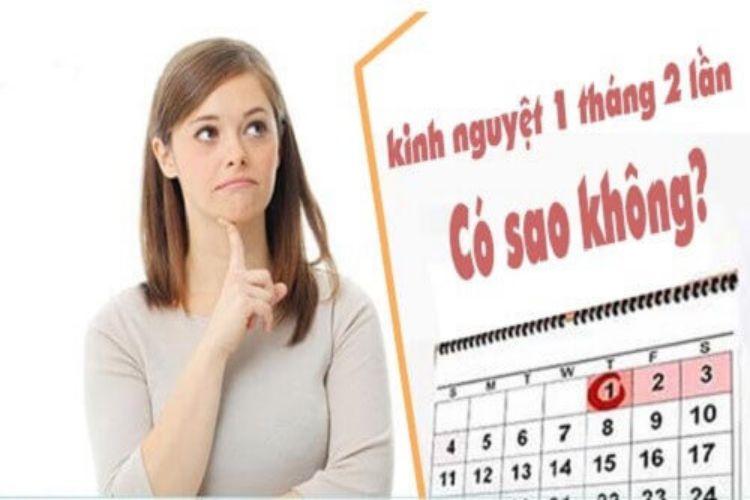 Rối loạn kinh nguyệt 1 tháng có 2 lần là dấu hiệu của bệnh lý 1